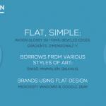 Anche detto 'flat' o 'material' design, è sicuramente lo stile di design più in voga. Lo usano Google, appunto, Ebay e Microsoft Windows 8. Le caratteristiche sono la bidimensionalità, il minimalismo, l'uso di colori pieni e uniformi, la tendenza al cartoon e al videogioco.