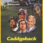 25. Caddyshack