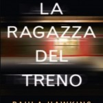 10. La ragazza del treno (The Girl on the Train), Paula Hawkins