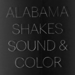 7. Alabama Shakes - Sound & Color