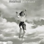 9. Hold Still, Sally Mann