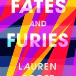 1. Fates and Furies, Lauren Groff