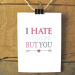 Odio chiunque tranne te
