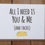Tutto quello di cui ho bisogno siamo noi (e i tacos)