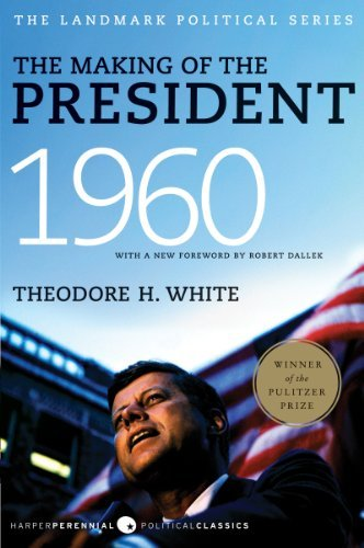 the-making-of-the-president-by-theodore-white